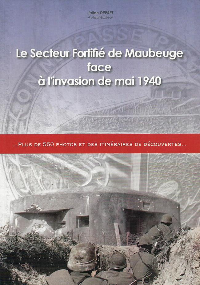 Le secteur fortifié de Maubeuge face à l'invasion de mai 1940
